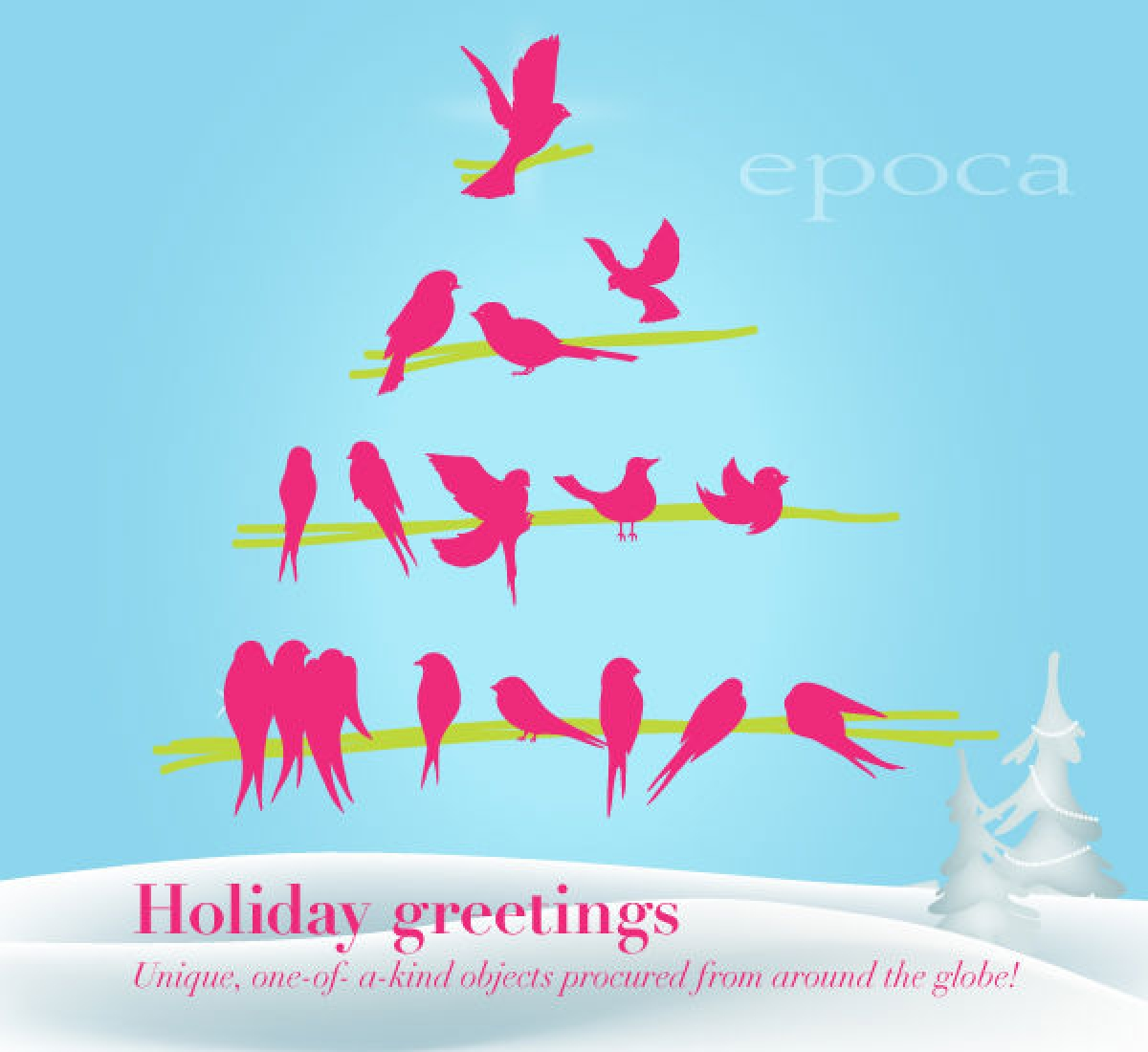 Whats In At Epoca Holiday Greetings Unique One Of A Kind